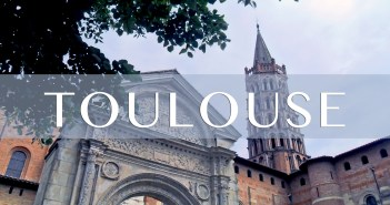 Toulouse Featured Image copyright French Moments
