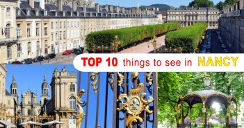 Top 10 Things to See in Nancy © French Moments