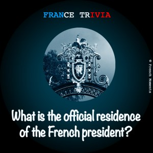 France Trivia Elysées © French Moments