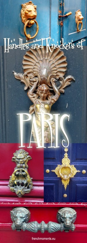 Paris door knockers and handles © French Moments