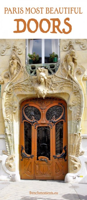 Discover the most beautiful doors of Paris © French Moments