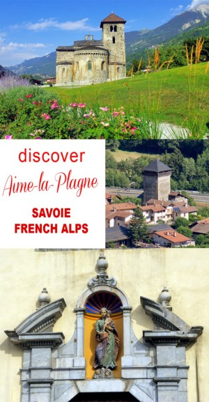 Discover Aime-la-Plagne in the Savoie on the blog © French Moments