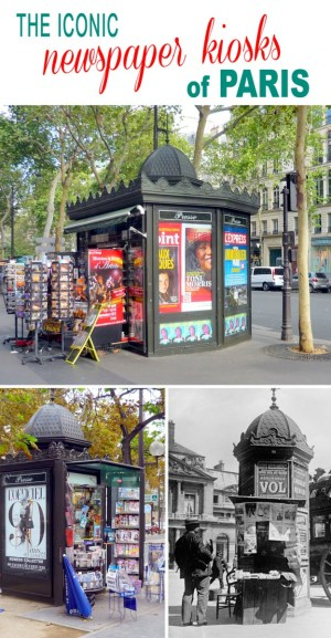 Discover the story behind the Newspaper kiosks of Paris © French Moments