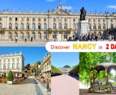 2 days in Nancy: where to go and what to see