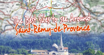 The best sites to see around Saint-Rémy-de-Provence © French Moments