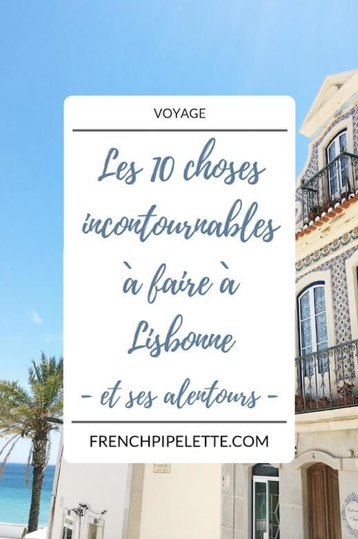 Les 10 choses incontournables à faire à Lisbonne