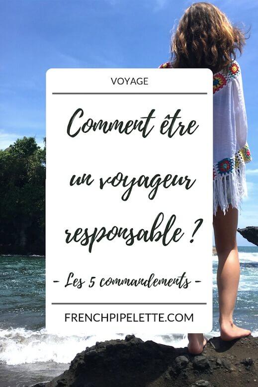 Comment être un voyageur responsable