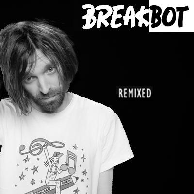 Breakbot: Remixed