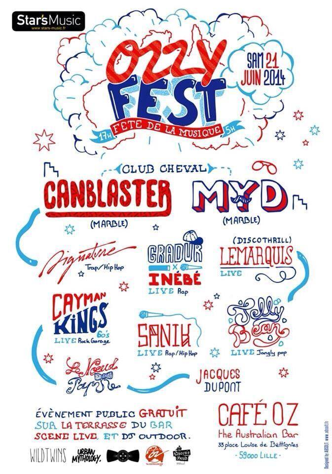 OZZY FEST w/CANBLASTER, MYD, SIGNATVRE, GRANDUR X INEBE, LEMARQUIS, JACQUES DUPONT, AND MORE