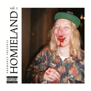 Bromance Records - Homieland Vol.1