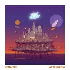 Lemaitre - Afterglow EP