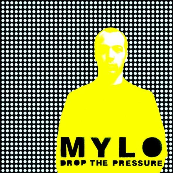 Mylo - Drop The Pressure