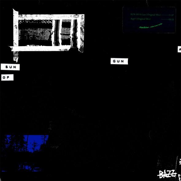 Bazz - Sun Of A Gun