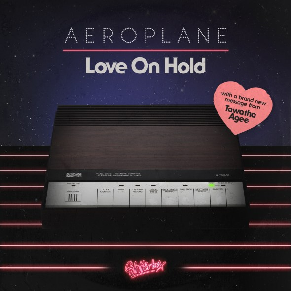 "Aeroplane Goes Old-School With ""Love On Hold"""