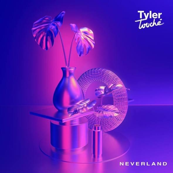 Tyler Touché - Neverland