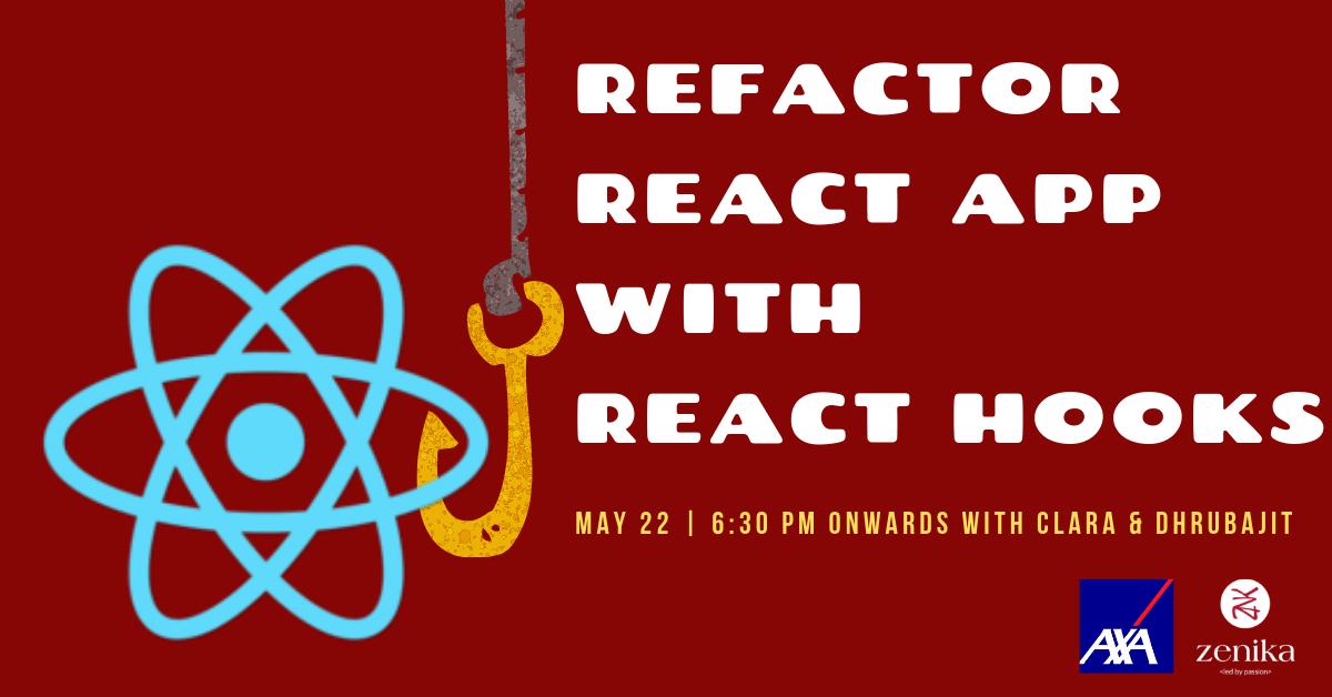 Refactor React app with React Hooks - Developer Meetup by Zenika