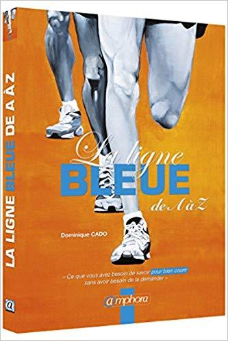 La ligne bleue - Dominique Cado