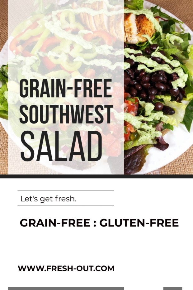 GRAIN-FREE SOUTHWEST SALAD