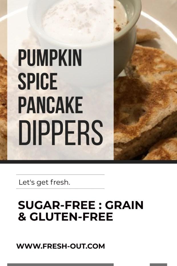 GRAIN-FREE PUMPKIN SPICE PANCAKE DIPPERS