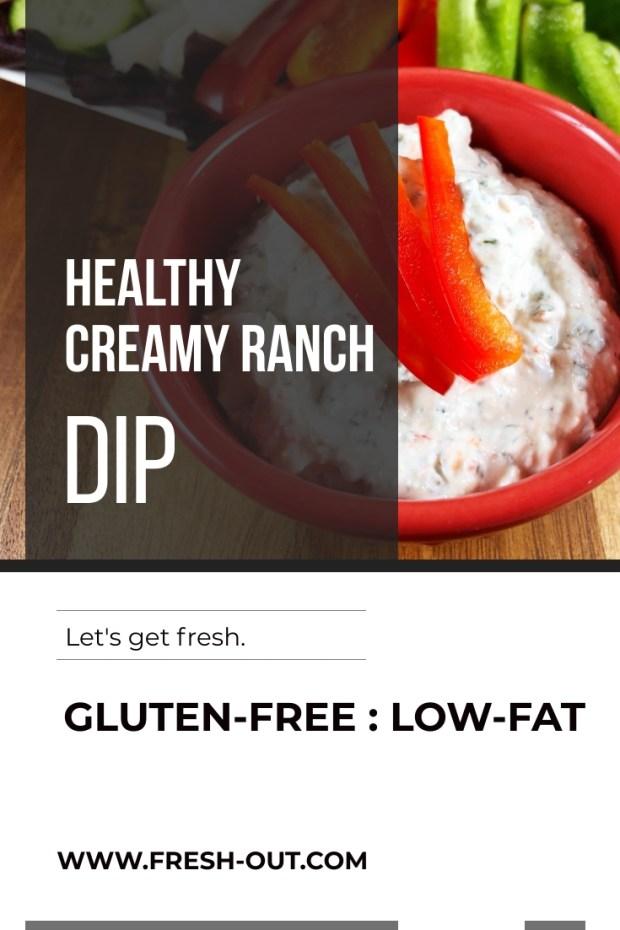HEALTHY CREAMY RANCH DIP