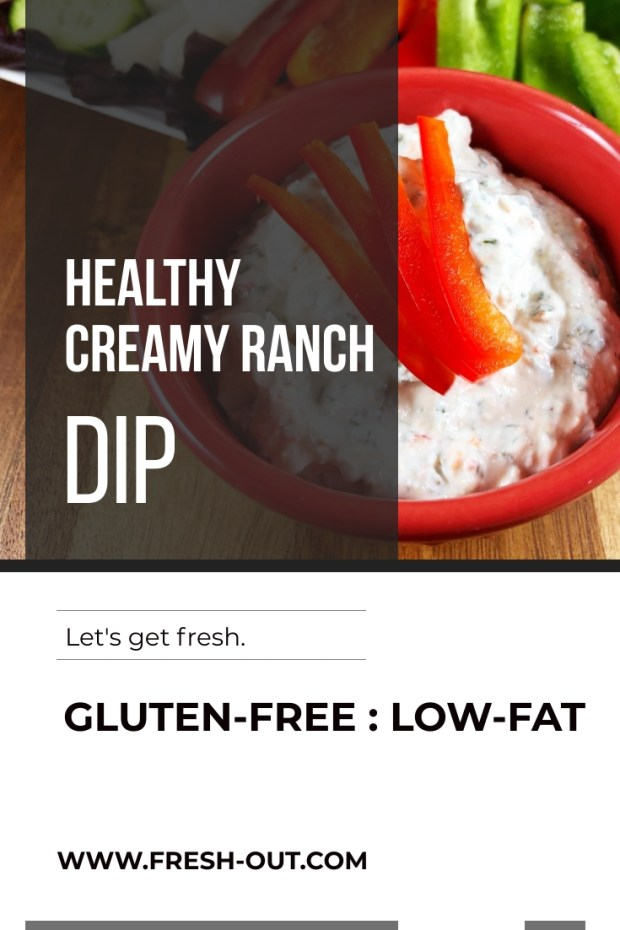 HEALTHY CREAMY RANCH DIP