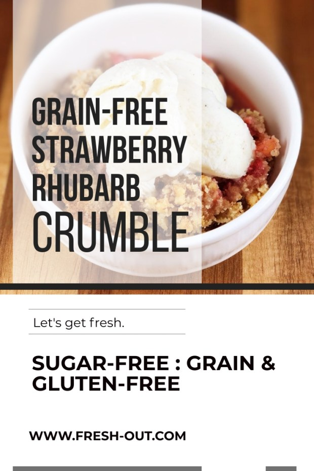 GRAIN-FREE STRAWBERRY RHUBARB CRUMBLE