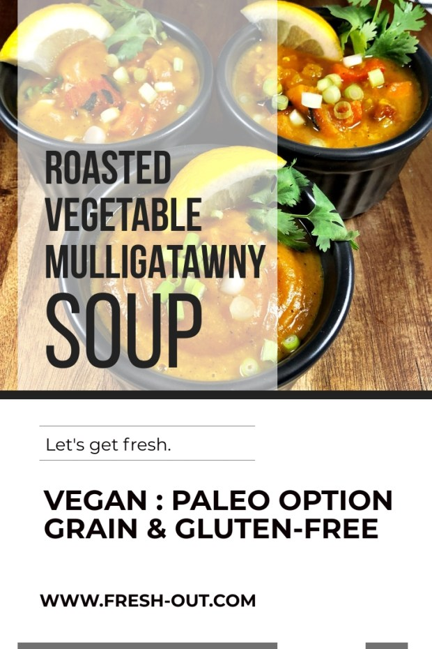 ROASTED VEGETABLE MULLIGATAWNY SOUP