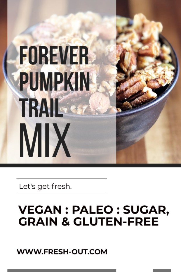 FOREVER PUMPKIN TRAIL MIX
