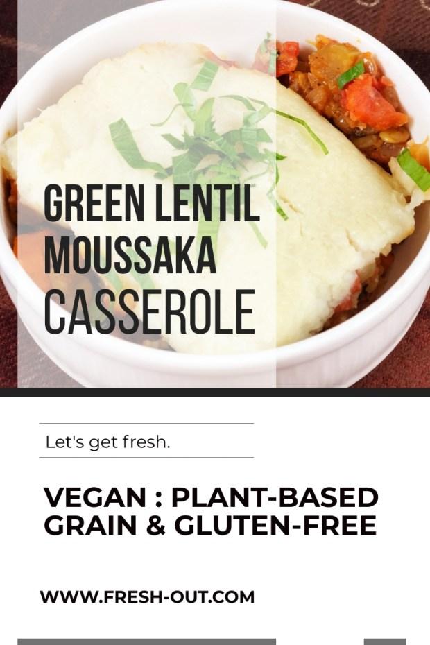 GREEN LENTIL MOUSSAKA CASSEROLE
