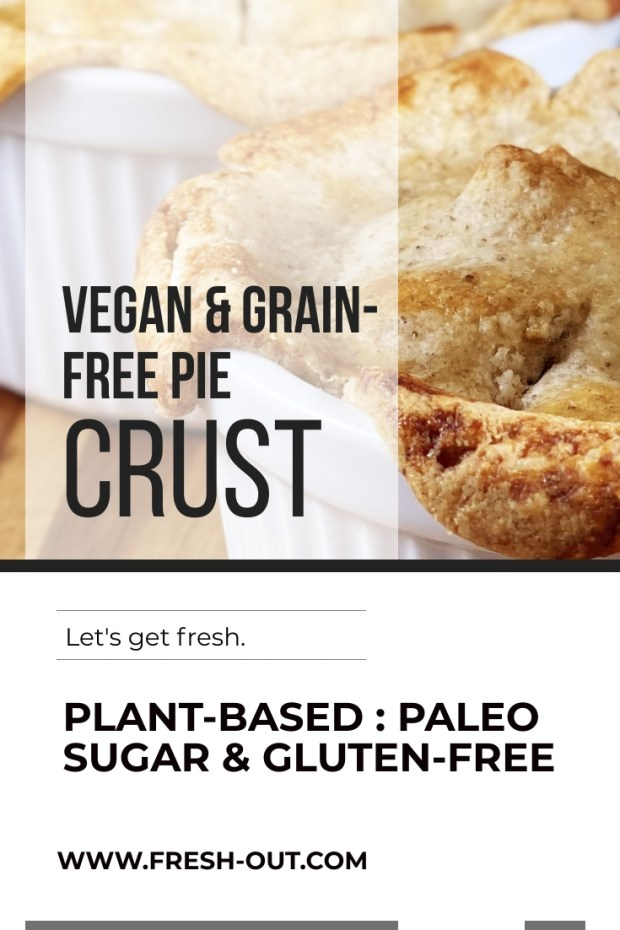 VEGAN GRAIN-FREE PIE CRUST