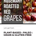 ROASTED RED GRAPES
