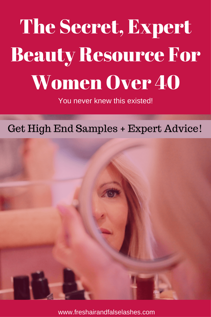 The secret, expert beauty resource that you never knew existed! For women over 40- get high end samples and expert advice.