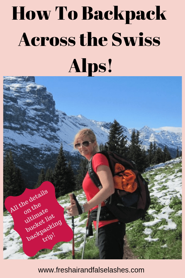 How To BAckpack Across the Swiss Alps! Pan it and Go!