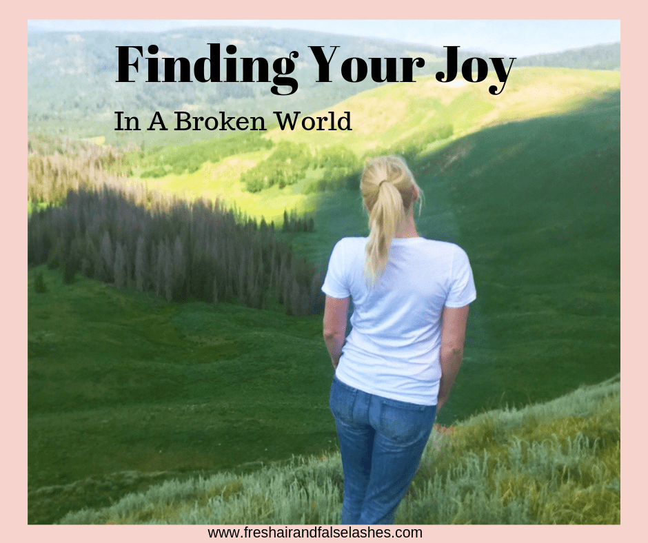 Finding Joy in a broken world.