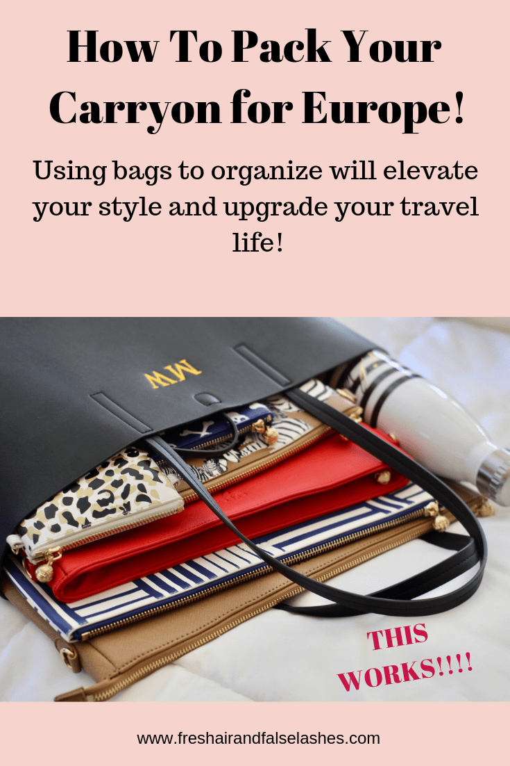 How to Pack for Europe. Using this system of chic bags to organize your carry on and tote will completely elevate your travel!