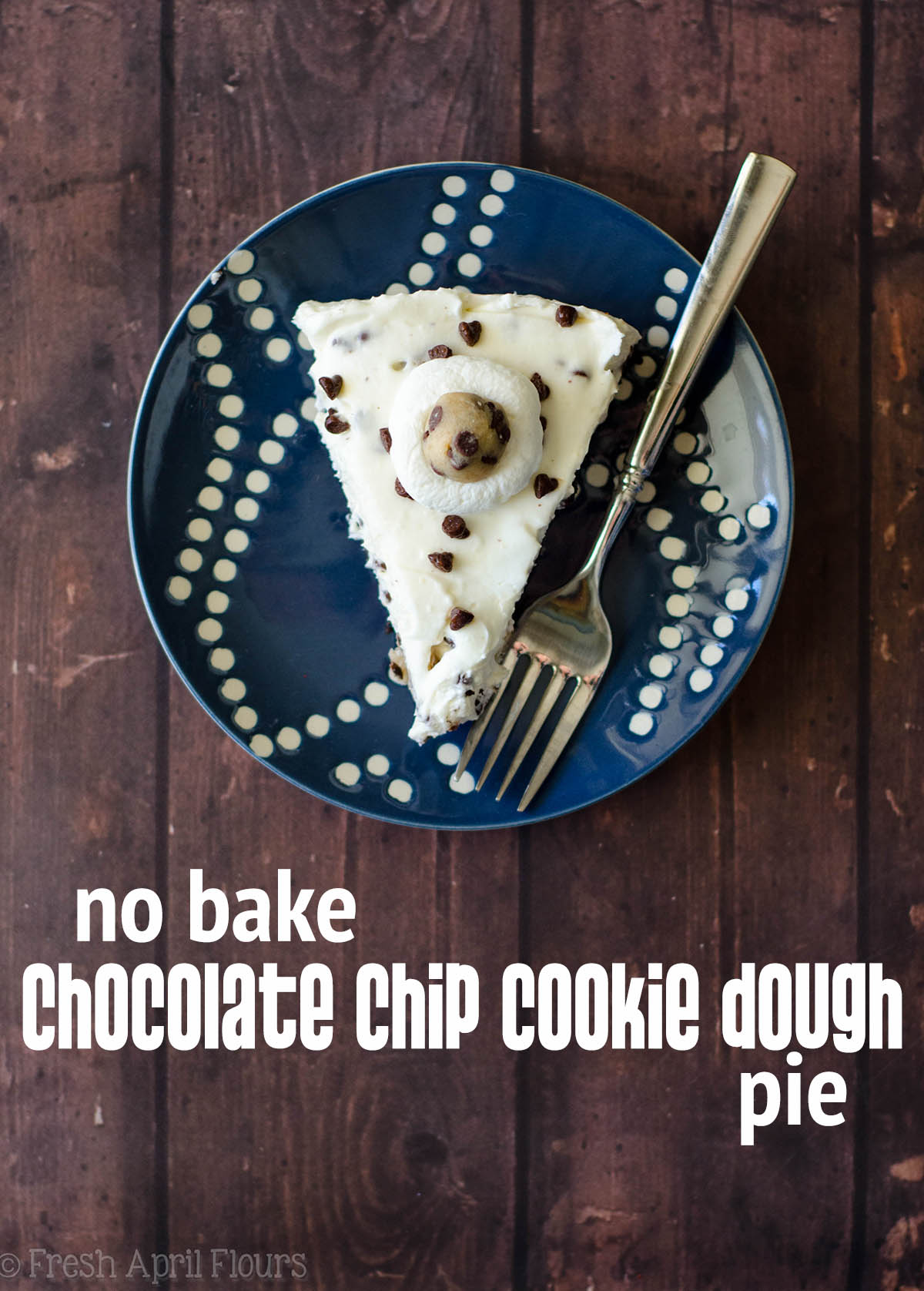 No Bake Chocolate Chip Cookie Dough Pie: An easy, cheesecake-like pie filled with edible cookie dough pieces and plenty of chocolate chips, all atop a crunchy Oreo crust.