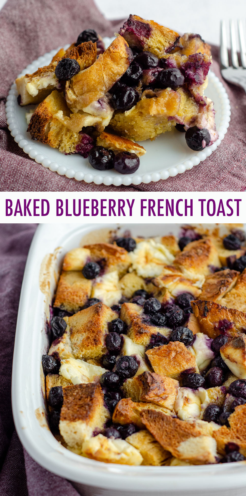 Easy overnight French toast with cream cheese chunks and studded with juicy blueberries.