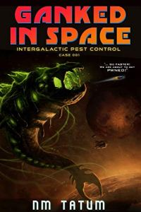 Ganked in Space ebook cover