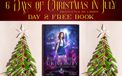 Christmas in July Day 2: Get Paranormal University: First Semester for Free!