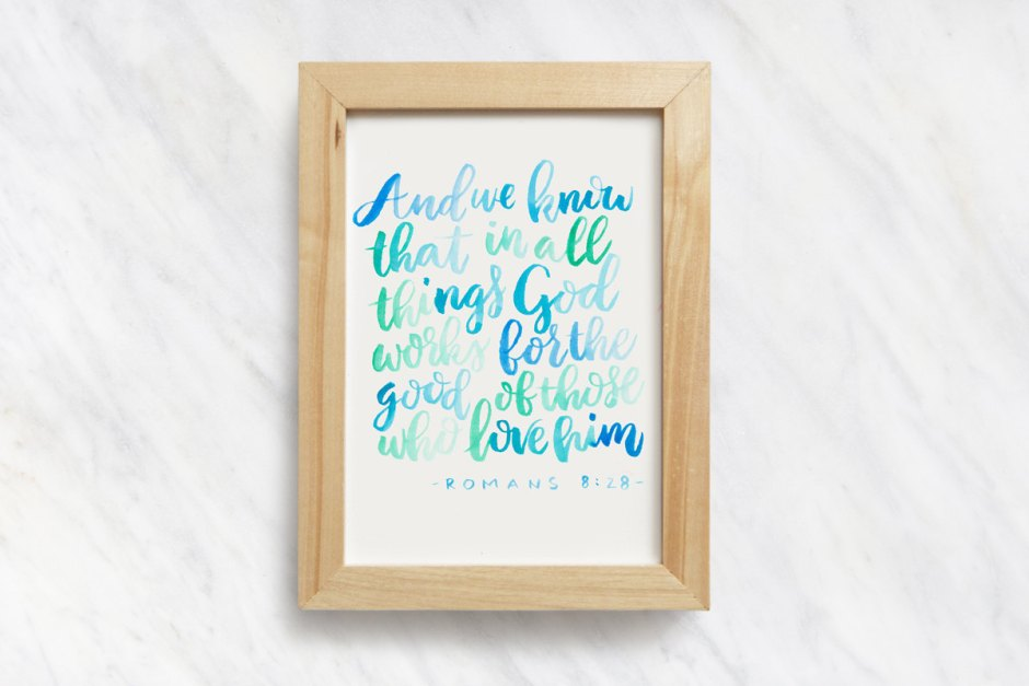 Romans 8:28, Bible Verse Prints, Art Prints, Scripture Sign, Watercolor Hand Lettering, Bible Verse Signs, Bible Print, Christian Wall Art