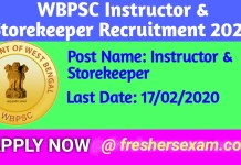 WBPSC Instructor & Storekeeper Recruitment 2020 | Online Apply Link
