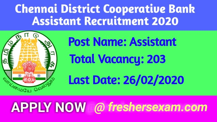 Chennai District Cooperative Bank Assistant Vacancies Online Form 2020