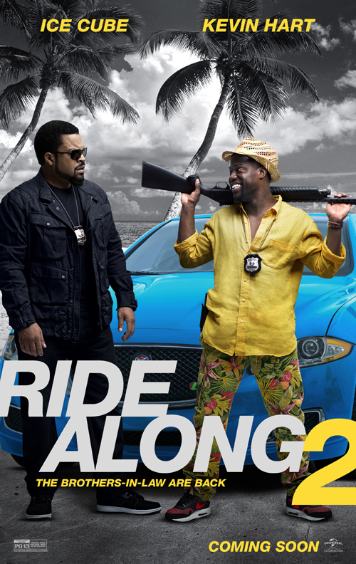 Ride Along 2 one sheet. Courtesy Of Universal Pictures