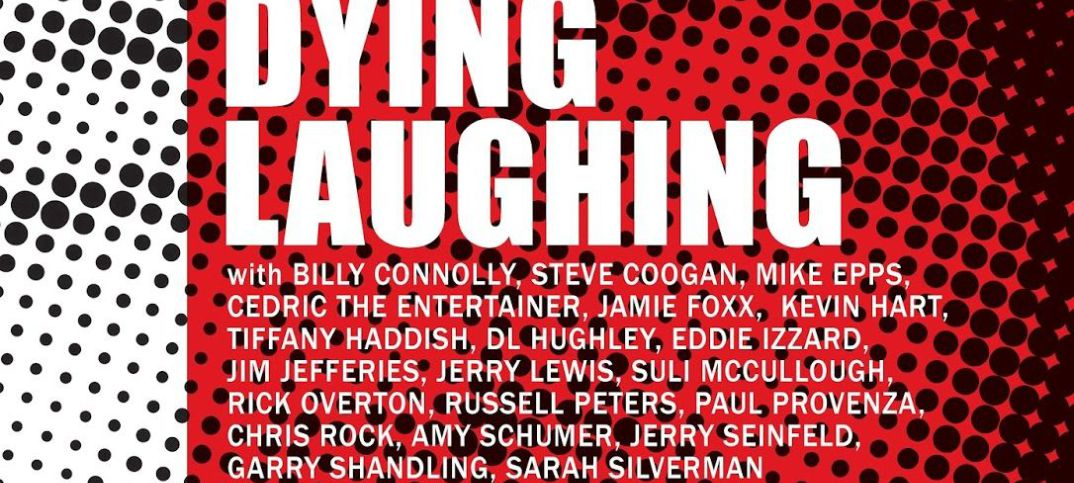 Movie Review: 'DYING LAUGHING' provides insight into the world of stand-up