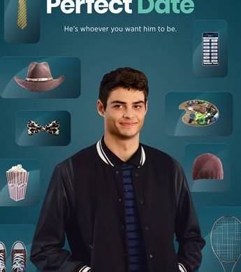 Netflix Makes Noah Centineo into the man of your dreams in 'The Perfect Date'