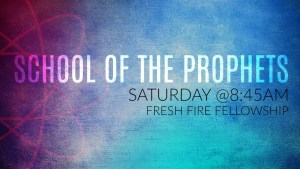 School of the Prophets @ Fresh Fire Fellowship   Lubbock   Texas   United States