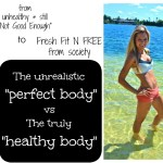 """A Healthy Body > The """"Perfect Body"""" : A Personal Story"""
