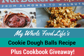 My Whole Food Life Cookbook Giveaway + Cookie Dough Balls Recipe