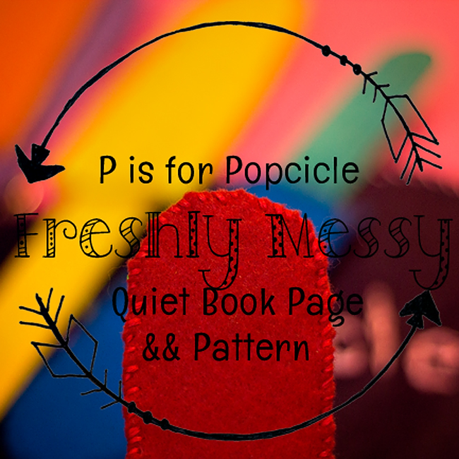 Learning the Letter P with a Popsicle Quiet Book Page