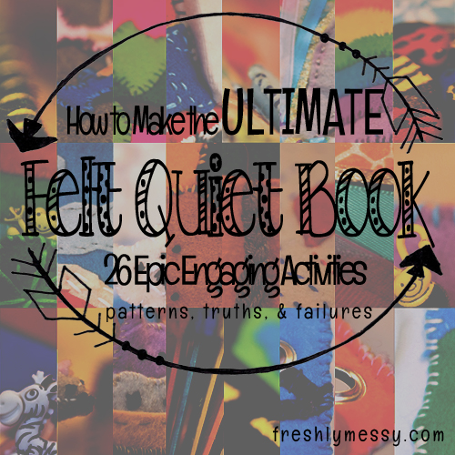 How to Make the Ultimate Felt Quiet Book (26 Epic Activities)